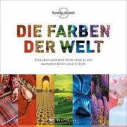 Cover-Bild zu Die Farben der Welt von Elzner, Silke (Übers.)
