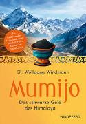 Cover-Bild zu Mumijo - Das schwarze Gold des Himalaya von Windmann, Wolfgang