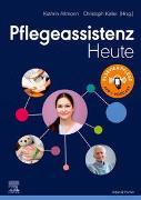 Cover-Bild zu Pflegeassistenz Heute von Altmann, Kathrin (Hrsg.)