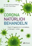 Cover-Bild zu Corona natürlich behandeln von Wilkens, Johannes