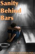 Cover-Bild zu Sanity Behind Bars von Arbelaez Munoz, Maria Isabel