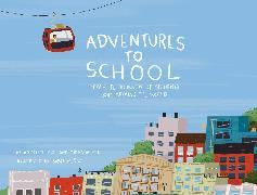 Cover-Bild zu Adventures to School von Paul, Miranda