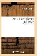 Cover-Bild zu Amour Sans Phrases
