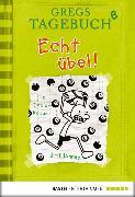 Cover-Bild zu Gregs Tagebuch 08 - Echt übel! (eBook) von Kinney, Jeff