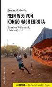 Cover-Bild zu Mbolela, Emmanuel: Mein Weg vom Kongo nach Europa