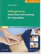 Cover-Bild zu Prüfungstraining Körperliche Untersuchung für Heilpraktiker