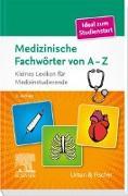 Cover-Bild zu Medizinische Fachwörter von A-Z