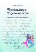 Cover-Bild zu Tagebuchtage Tagebuchnächte von Fankhauser, Ronja