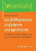 Cover-Bild zu Geschäftsprozesse analysieren und optimieren (eBook) von Gadatsch, Andreas