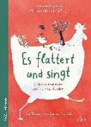 Cover-Bild zu Schneider, Antonie: Es flattert und singt, Gedichte und mehr und alles für Kinder