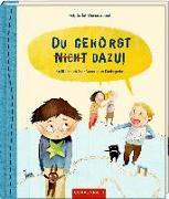 Cover-Bild zu Szillat, Antje: Du gehörst (nicht) dazu!