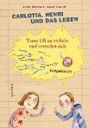 Cover-Bild zu Beckmann, Anette: Carlotta, Henri und das Leben