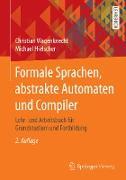 Cover-Bild zu Wagenknecht, Christian: Formale Sprachen, abstrakte Automaten und Compiler (eBook)