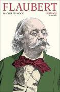 Cover-Bild zu Flaubert von Winock, Michel