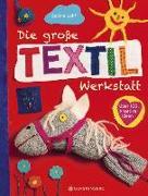 Cover-Bild zu Die große Textilwerkstatt von Lohf, Sabine