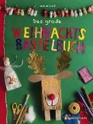 Cover-Bild zu Das große Weihnachtsbastelbuch von Lohf, Sabine