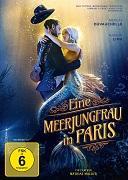 Cover-Bild zu Eine Meerjungfrau in Paris von Mathias Malzieu (Reg.)