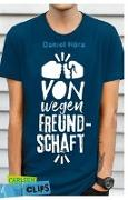 Cover-Bild zu Carlsen Clips: Von wegen Freundschaft! von Höra, Daniel