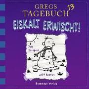 Cover-Bild zu Gregs Tagebuch 13 - Eiskalt erwischt! von Kinney, Jeff
