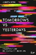 Cover-Bild zu Keen, Andrew: Tomorrows Versus Yesterdays