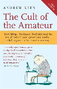 Cover-Bild zu Keen, Andrew: The Cult of the Amateur