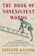 Cover-Bild zu Massini, Stefano: The Book of Nonexistent Words (eBook)