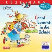 Cover-Bild zu Schneider, Liane: Conni kommt in die Schule