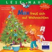 Cover-Bild zu Tielmann, Christian: LESEMAUS 130: Max freut sich auf Weihnachten