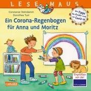 Cover-Bild zu Steindamm, Constanze: LESEMAUS 185: Ein Corona Regenbogen für Anna und Moritz - Mit Tipps für Kinder rund um Covid-19