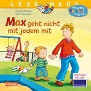 Cover-Bild zu Tielmann, Christian: LESEMAUS 4: Max geht nicht mit jedem mit