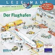 Cover-Bild zu Ladwig, Sandra: LESEMAUS 160: Der Flughafen
