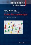 Cover-Bild zu Kulin, Sabrina (Hrsg.): Soziale Netzwerkanalyse. Theorie, Methoden, Praxis (eBook)