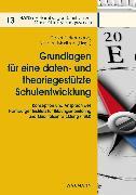 Cover-Bild zu Maritzen, Norbert (Hrsg.): Grundlagen für eine daten- und theoriegestützte Schulentwicklung (eBook)