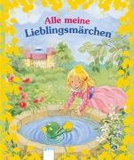 Cover-Bild zu Andersen, Hans-Christian: Alle meine Lieblingsmärchen