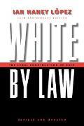 Cover-Bild zu Lopez, Ian Haney: White by Law 10th Anniversary Edition (eBook)