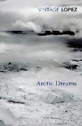 Cover-Bild zu Lopez, Barry: Arctic Dreams