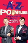 Cover-Bild zu Armstrong, Alexander: The A-Z of Pointless
