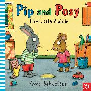 Cover-Bild zu Nosy Crow: Pip and Posy: The Little Puddle