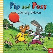 Cover-Bild zu Nosy Crow: Pip and Posy: The Big Balloon