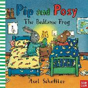 Cover-Bild zu Nosy Crow: Pip and Posy: The Bedtime Frog