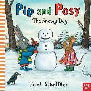 Cover-Bild zu Nosy Crow: Pip and Posy: The Snowy Day