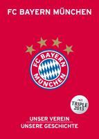 Cover-Bild zu Bausenwein, Christoph: FC Bayern München