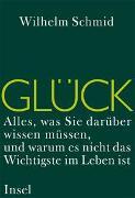 Cover-Bild zu Schmid, Wilhelm: Glück