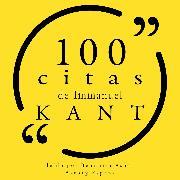 Cover-Bild zu Kant, Immanuel: 100 citas de Immanuel Kant (Audio Download)