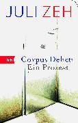 Cover-Bild zu Zeh, Juli: Corpus Delicti (eBook)