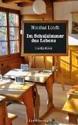 Cover-Bild zu Lindt, Nicolas: Im Schulzimmer des Lebens