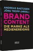 Cover-Bild zu Baetzgen, Andreas (Hrsg.): Brand Content