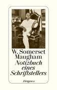 Cover-Bild zu Maugham, W. Somerset: Notizbuch eines Schriftstellers