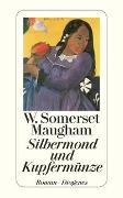 Cover-Bild zu Maugham, W. Somerset: Silbermond und Kupfermünze