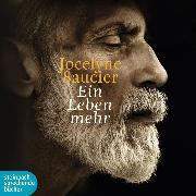 Cover-Bild zu Saucier, Jocelyne: Ein Leben mehr (Audio Download)